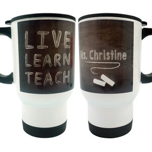 Stainless Travel Mug Live, Learn, Teach 3