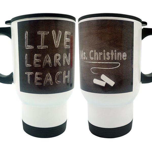 Stainless Travel Mug Live, Learn, Teach 3