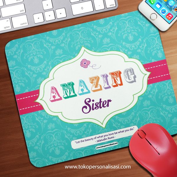 Mouse Pad Amazing Sister
