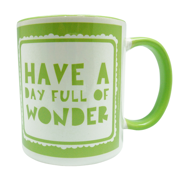 Coffee Mug – Have a Day Full of Wonder